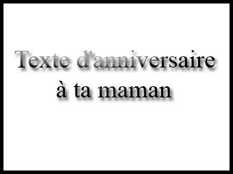 Texte maman anniversaire