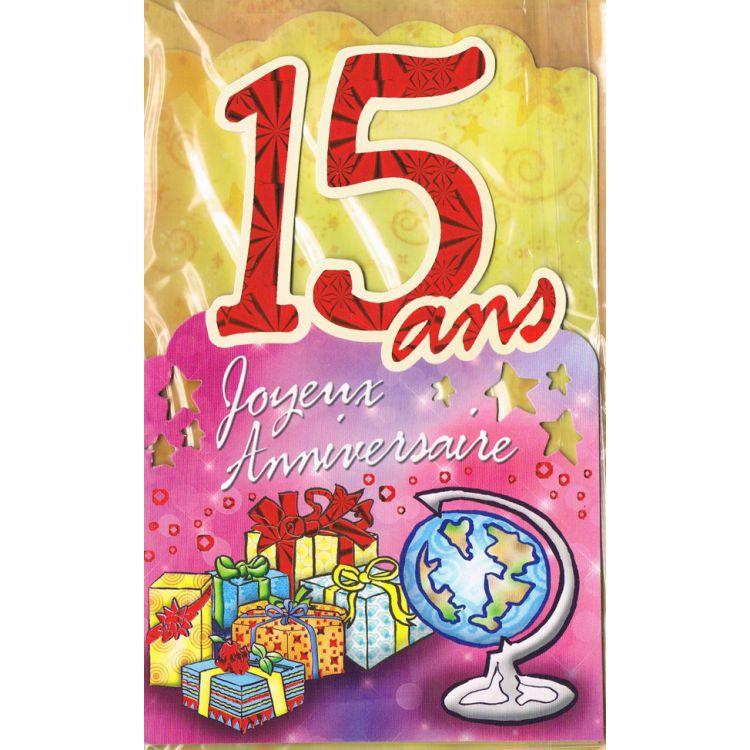 Texte anniversaire adolescent de 15 ans