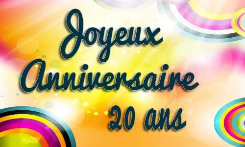 Carte Joyeux Anniversaire 20 Ans Gratuite Elevagequalitetouraine
