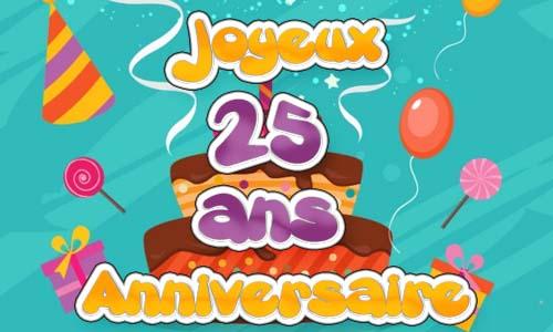 Carte anniversaire animée pour 25 ans