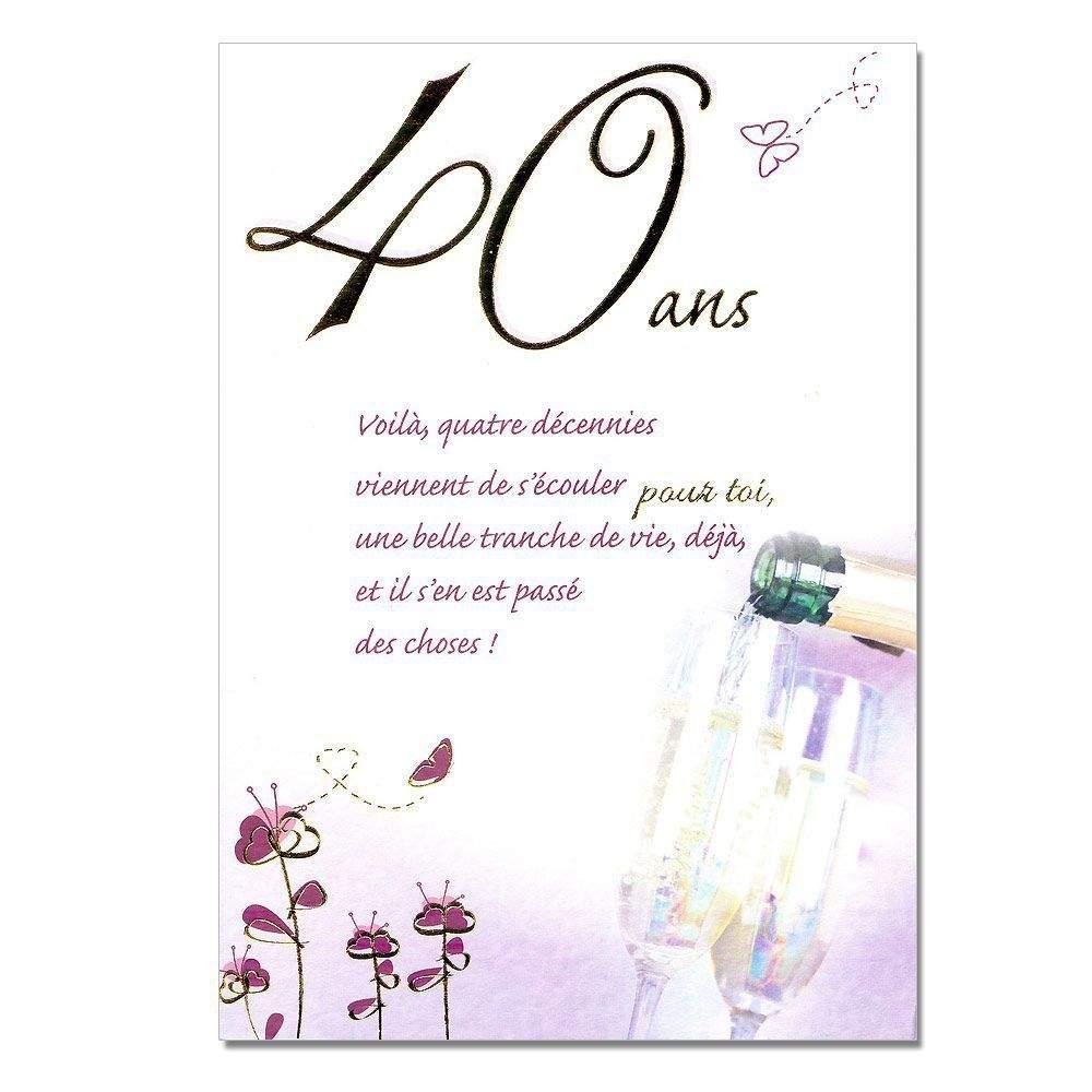 Message anniversaire 40 ans ami