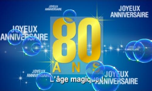 Carte anniversaire animée 80 ans
