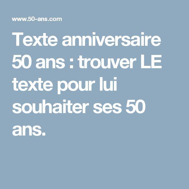 Texte anniversaire pour 50 ans