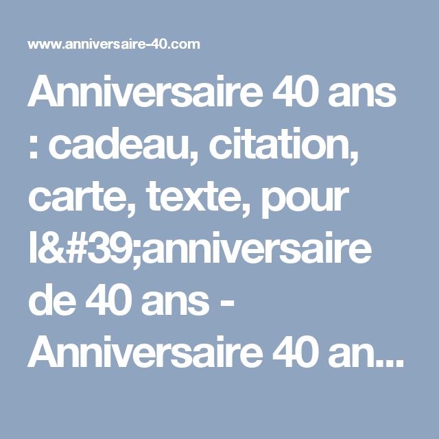 Texte recette anniversaire 40 ans
