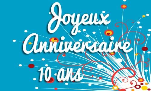 Carte anniversaire à imprimer 10 ans