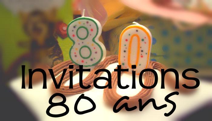 Modèle texte invitation anniversaire 80 ans gratuit