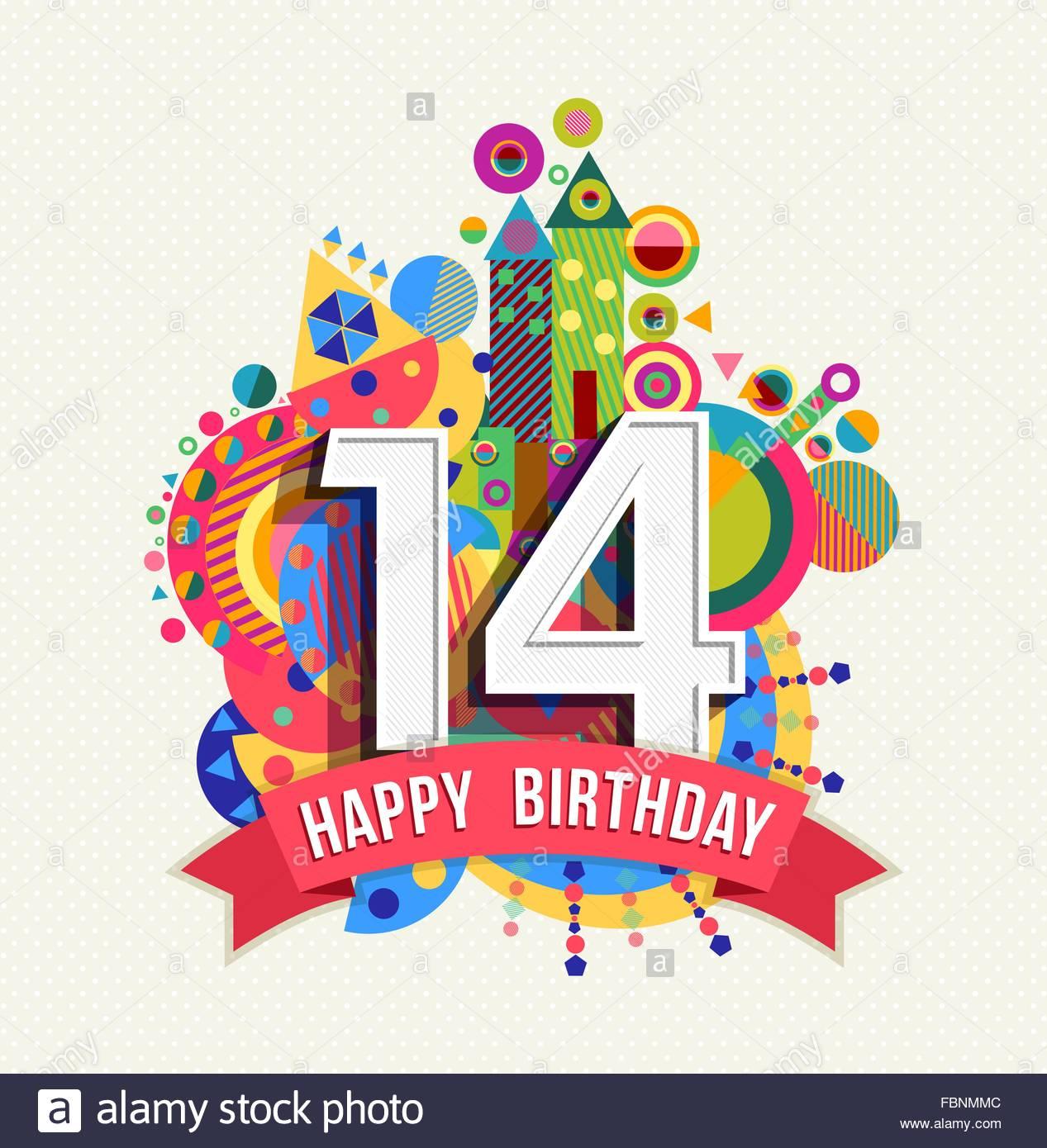 Carte anniversaire 14 ans texte