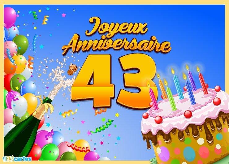 Carte joyeux anniversaire 43 ans