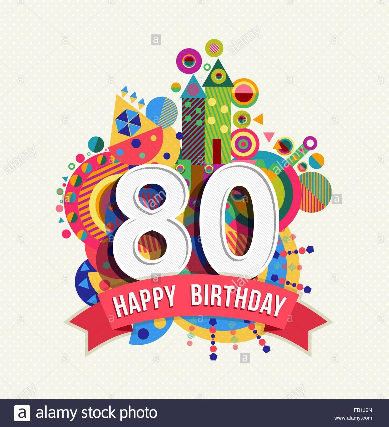 Joyeux anniversaire 80 ans texte