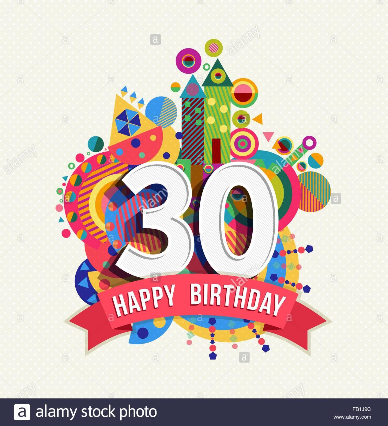 Joyeux anniversaire texte 30 ans