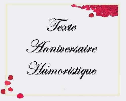 Texte marrant pour invitation anniversaire