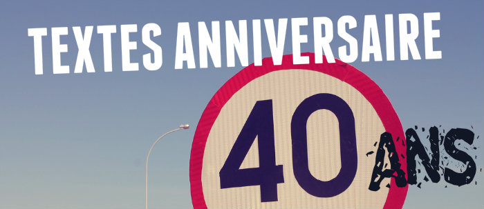 Idee de texte anniversaire 40 ans
