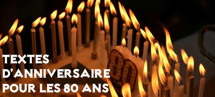Texte pour anniversaire de 80 ans