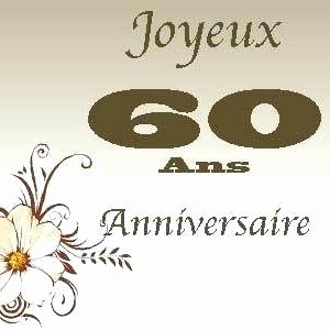 Carte anniversaire 60 ans texte