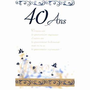 Texte pour carte d anniversaire 40 ans