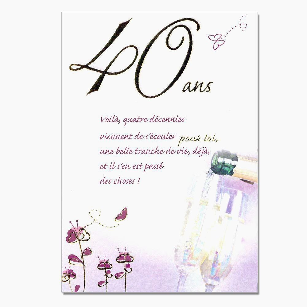Texte anniversaire 40 ans humoristique