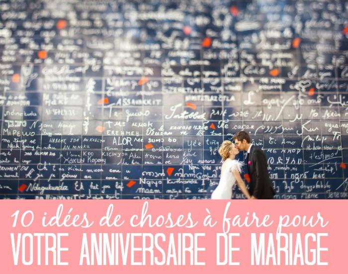 Idee anniversaire de mariage 10 ans