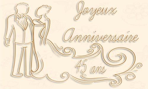 45 ans anniversaire de mariage